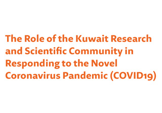The Role of the Kuwait Research and Scientific Community in Responding to the Novel Coronavirus Pandemic (COVID19)