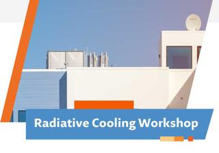 Radiative Cooling Workshop